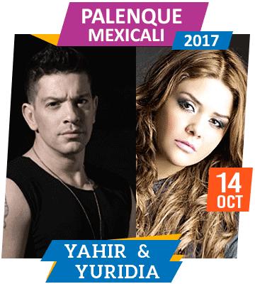 Yahir y Yuridia en Palenque Mexicali 2017