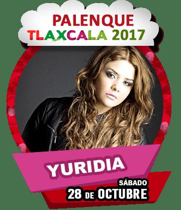 Yuridia en Palenque Tlaxcala 2017