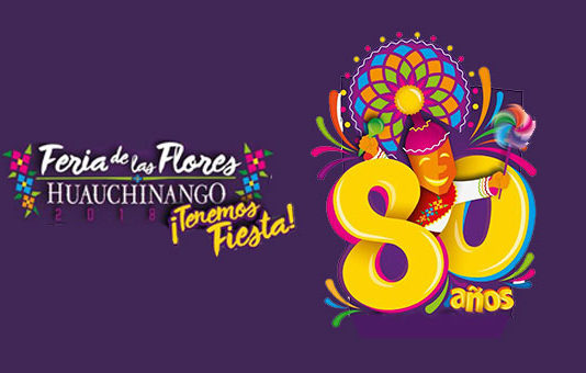 Feria de las Flores Huauchinango 2018