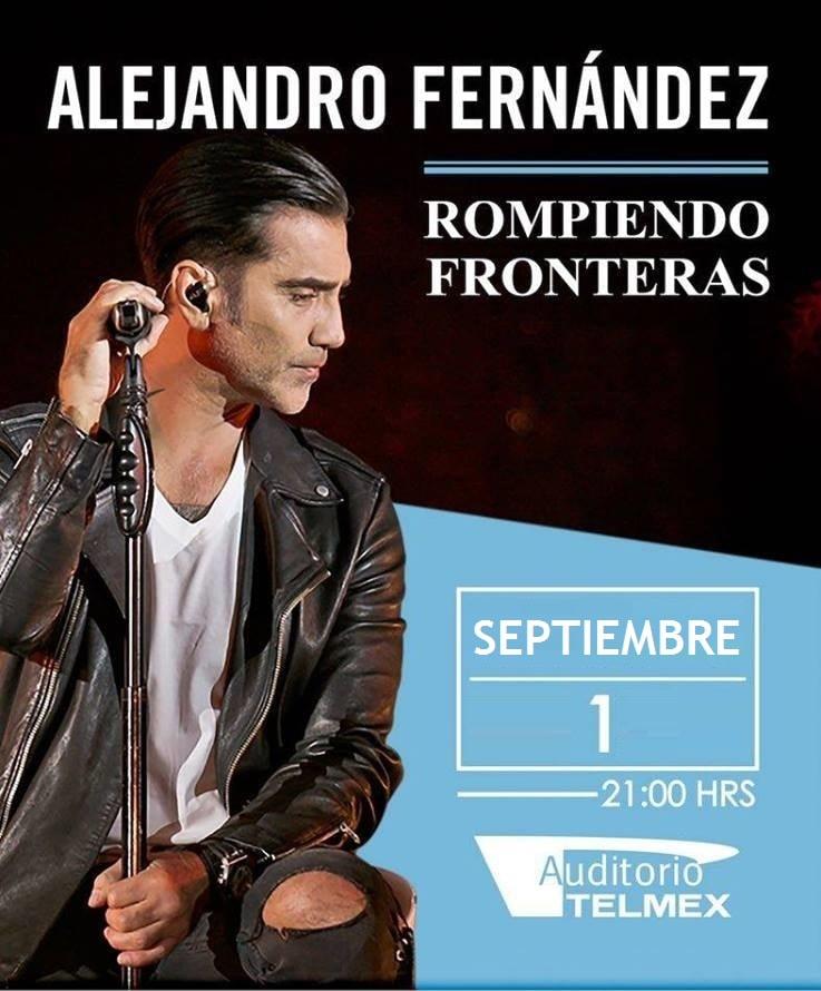 Alejandro Fernandez en el Auditorio Telmex 2018