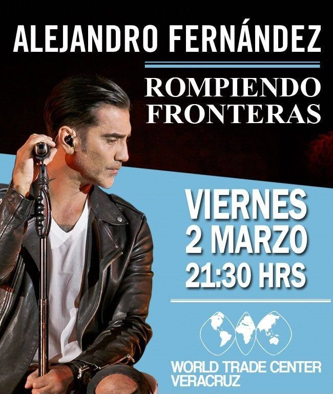 Alejandro Fernandez en el World Trade Center Veracruz 2018