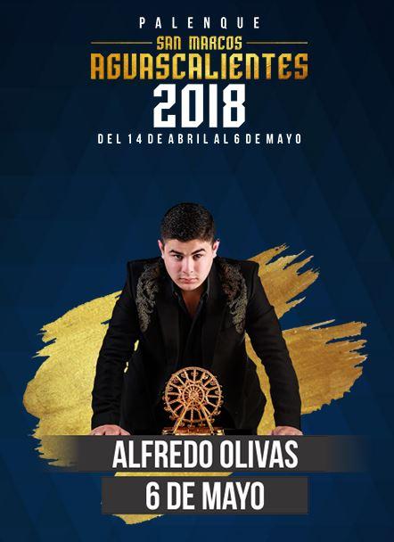 Alfredo Olivas en el Palenque Feria de San Marcos 2018