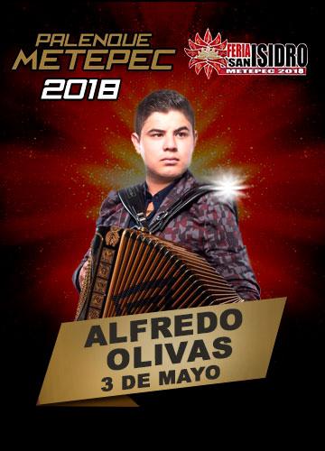 Alfredo Olivas en el Palenque Metepec 2018