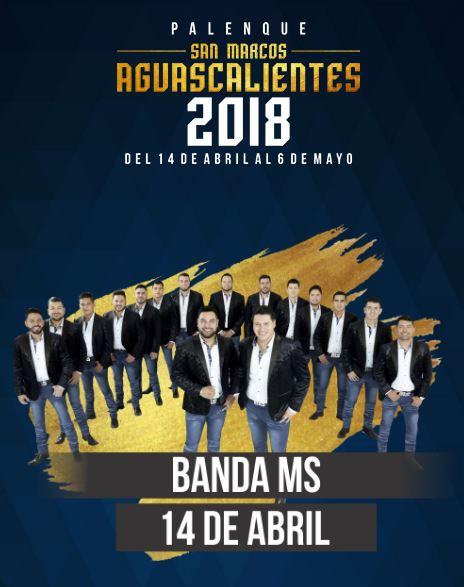Banda MS en el Palenque Feria de San Marcos 2018