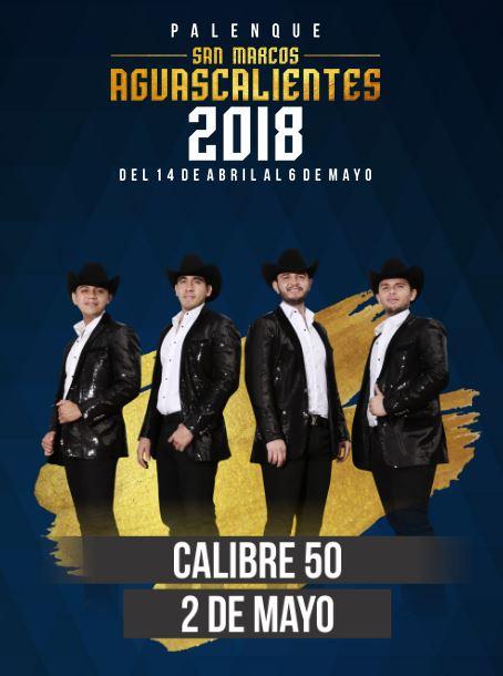 Calibre 50 en el Palenque Feria de San Marcos 2018