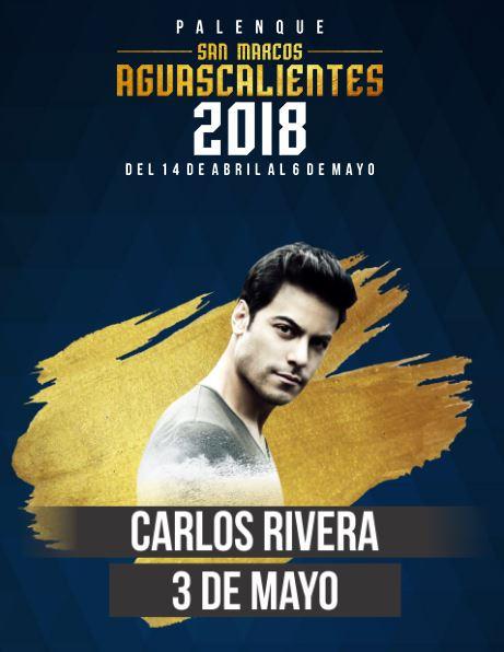 Carlos Rivera en el Palenque Feria de San Marcos 2018