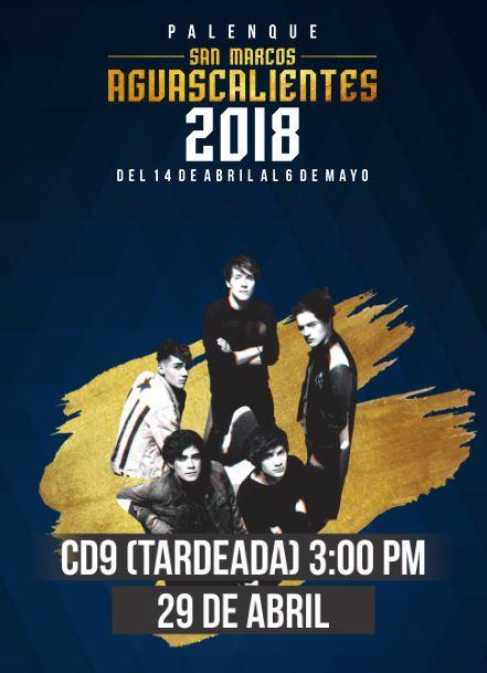 CD9 en el Palenque Feria de San Marcos 2018