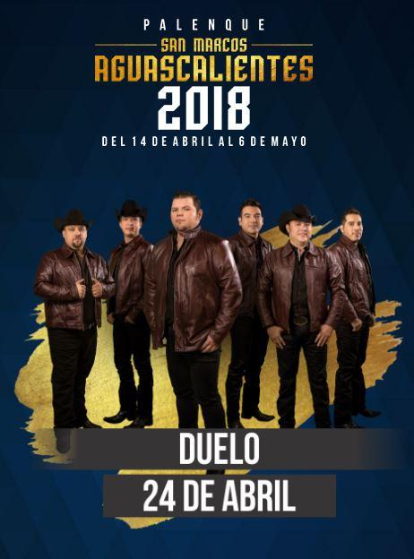 Grupo Duelo en el Palenque Feria de San Marcos 2018