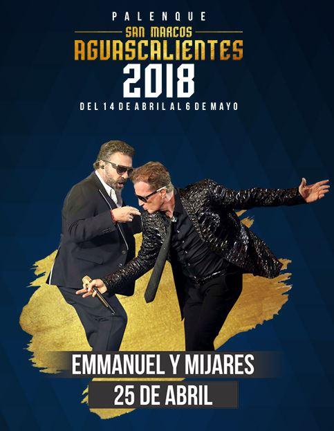 Emmanuel y Mijares en el Palenque Feria de San Marcos 2018