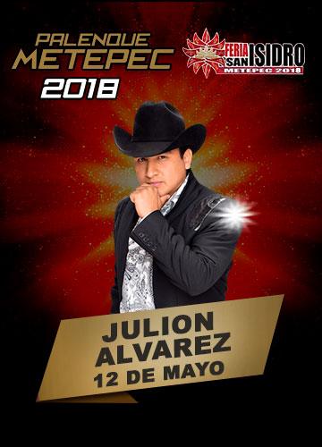 Julion Alvarez en el Palenque Metepec 2018
