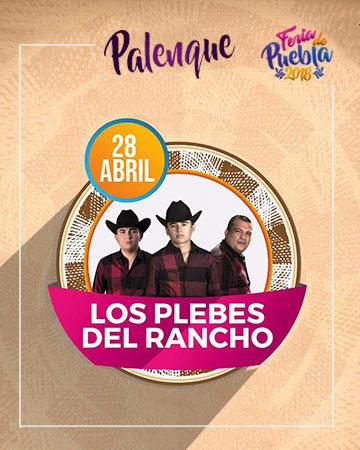 Los Plebes del Rancho en el Palenque Feria Puebla 2018