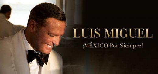 Luis Miguel 2018 Tour Mexico por Siempre