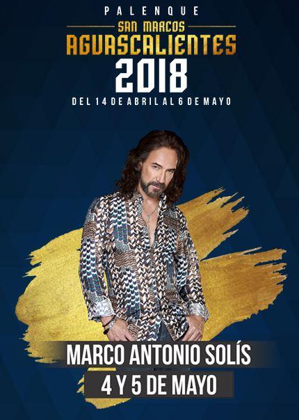 Marco Antonio Solis en el Palenque Feria de San Marcos 2018