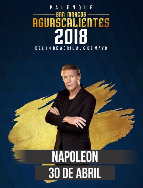 Napoleon en el Palenque Feria de San Marcos 2018