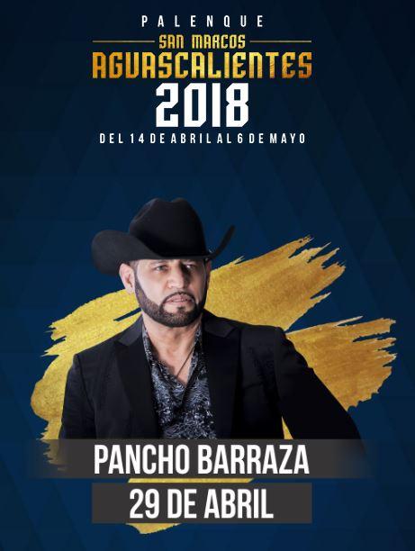 Pancho Barraza en el Palenque Feria de San Marcos 2018