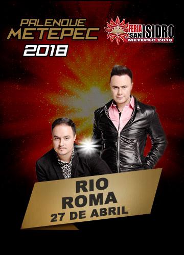 Rio Roma en el Palenque Metepec 2018