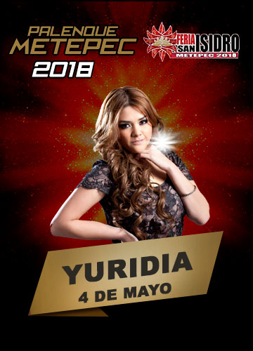 Yuridia en el Palenque Metepec 2018