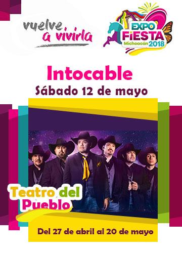 Intocable en la Expo Fiesta Michoacan 2018