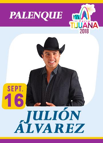 Julion Alvarez en el Palenque Tijuana 2018