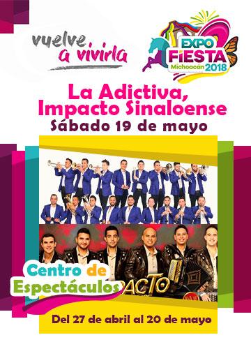 La Adictiva en la Expo Fiesta Michoacan 2018