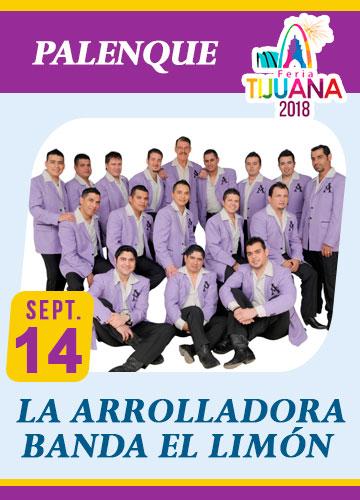La Arrolladora Banda El Limon en el Palenque Tijuana 2018