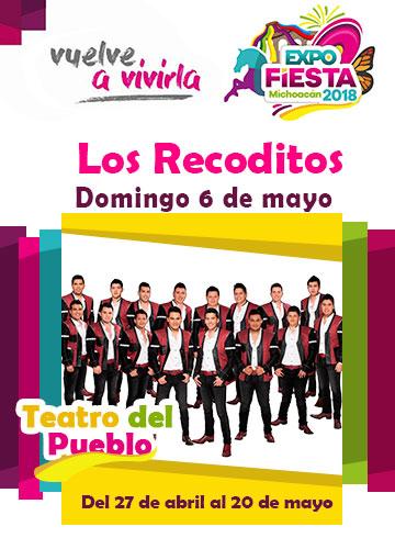 Los Recoditos en la Expo Fiesta Michoacan 2018