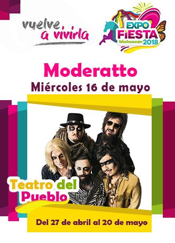 Moderatto en la Expo Fiesta Michoacan 2018