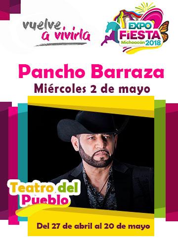 Pancho Barraza en la Expo Fiesta Michoacan 2018