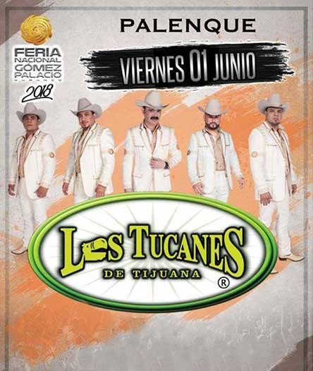 Los Tucanes de Tijuana en la Feria Gomez Palacio 2018