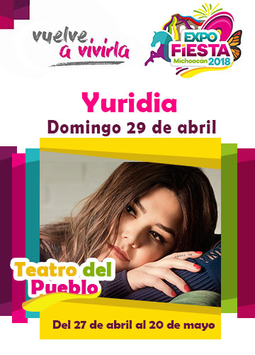 Yuridia en la Expo Fiesta Michoacan 2018