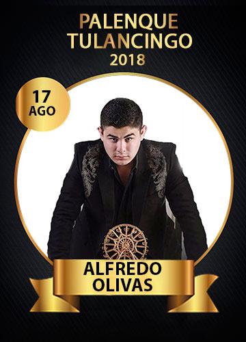 Alfredo Olivas en el Palenque Feria Tulancingo 2018