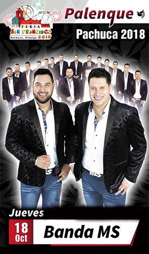 Banda MS en el Palenque Pachuca 2018