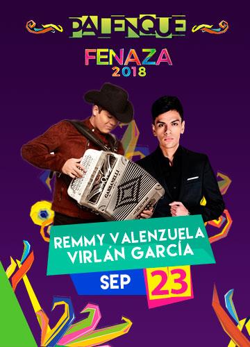 Remmy Valenzuela y Virlan Garcia en el Palenque FENAZA 2018