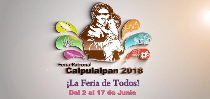 Feria Patronal Calpulalpan 2018