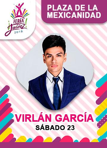 Virlan Garcia en la Feria Juarez 2018
