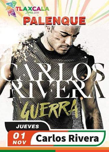Carlos Rivera en el Palenque Tlaxcala 2018