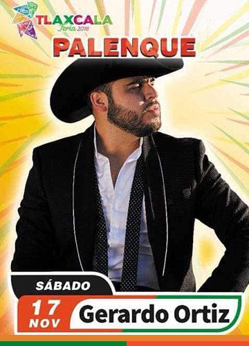 Gerardo Ortiz en el Palenque Tlaxcala 2018