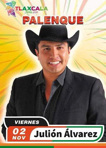 Julion Alvarez en el Palenque Tlaxcala 2018