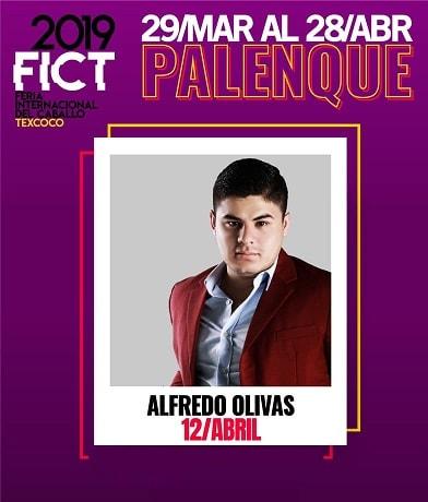 Alfredo Olivas en el Palenque Texcoco 2019