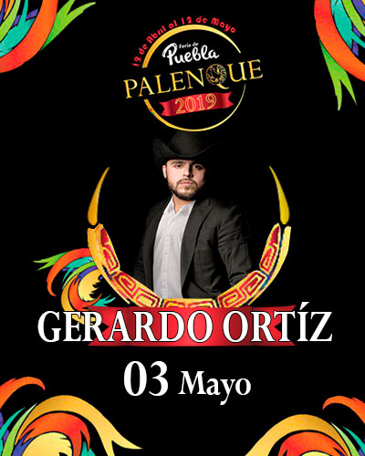 Gerardo Ortiz en el Palenque de Puebla 2019