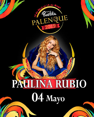 Paulina Rubio en el Palenque de Puebla 2019