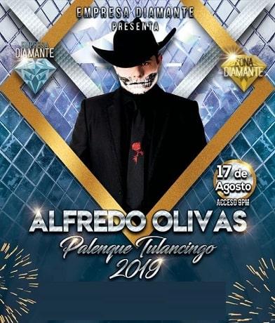 Alfredo Olivas en el Palenque Tulancingo 2019