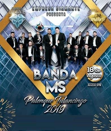 Banda MS en el Palenque Tulancingo 2019