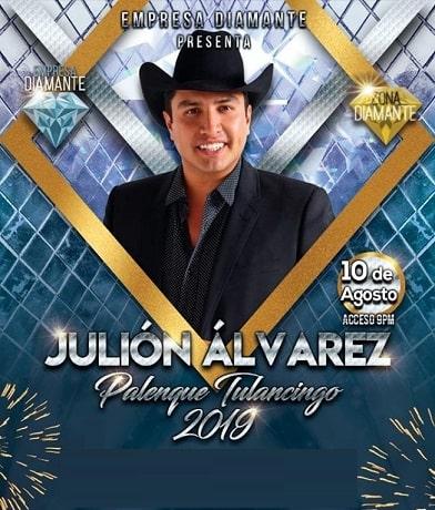 Julion Alvarez en el Palenque Tulancingo 2019