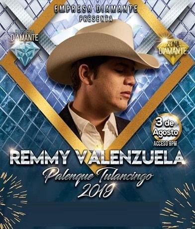 Remmy Valenzuela en el Palenque Tulancingo 2019