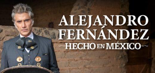 Gira 2020 de Alejandro Fernandez Hecho en México